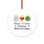 Peace Love Fishing With Grandpa Ornament (Round)