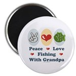 """Peace Love Fishing With Grandpa 2.25"""" Magnet"""