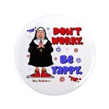 "Don't Worry Be Yappy 3.5"" Button"