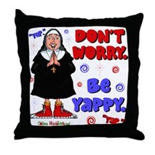 Don't Worry Be Yappy Throw Pillow