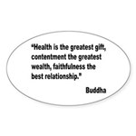 Buddha Greatest Gift Quote Oval Sticker (10 pk)