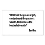 Buddha Greatest Gift Quote Rectangle Sticker 10 p