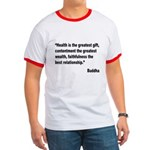 Buddha Greatest Gift Quote Ringer T