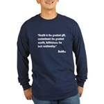 Buddha Greatest Gift Quote (Front) Long Sleeve Dar
