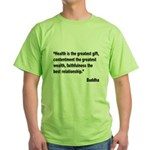 Buddha Greatest Gift Quote (Front) Green T-Shirt