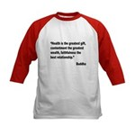 Buddha Greatest Gift Quote (Front) Kids Baseball J