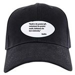 Buddha Greatest Gift Quote Black Cap
