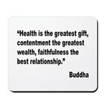 Buddha Greatest Gift Quote Mousepad