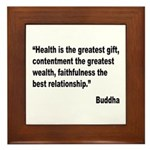 Buddha Greatest Gift Quote Framed Tile