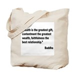 Buddha Greatest Gift Quote Tote Bag