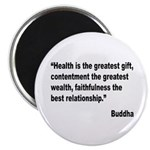 Buddha Greatest Gift Quote Magnet