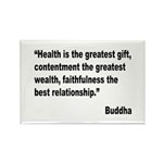 Buddha Greatest Gift Quote Rectangle Magnet (10 pa