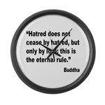 Buddha Stop Hatred Quote Large Wall Clock