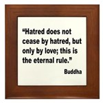 Buddha Stop Hatred Quote Framed Tile
