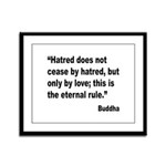 Buddha Stop Hatred Quote Framed Panel Print