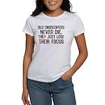 Old Digiscopers Never Die Women's T-Shirt