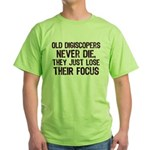 Old Digiscopers Never Die Green T-Shirt