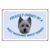 Proudly Owned Westie (2) Banner