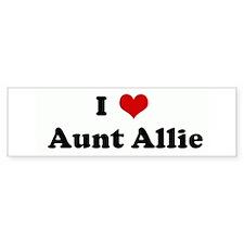 I Love Aunt Allie Bumper Bumper Sticker
