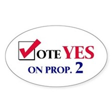 Vote YES on Prop 2 Oval Decal
