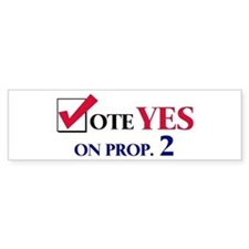 Vote YES on Prop 2 Bumper Bumper Sticker