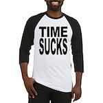 Time Sucks Baseball Jersey