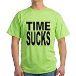 Time Sucks Green T-Shirt
