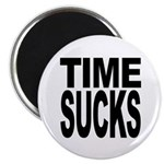 Time Sucks Magnet