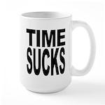 Time Sucks Large Mug
