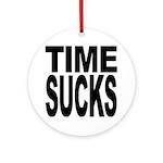 Time Sucks Ornament (Round)