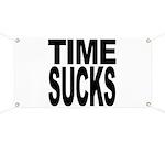 Time Sucks Banner