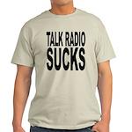 Talk Radio Sucks Light T-Shirt