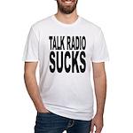 Talk Radio Sucks Fitted T-Shirt
