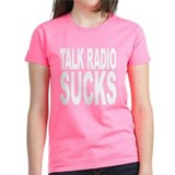 Talk Radio Sucks Tee