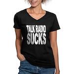 Talk Radio Sucks Women's V-Neck Dark T-Shirt
