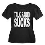 Talk Radio Sucks Women's Plus Size Scoop Neck Dark