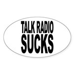 Talk Radio Sucks Oval Sticker