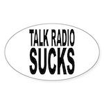 Talk Radio Sucks Oval Sticker (10 pk)