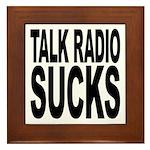 Talk Radio Sucks Framed Tile