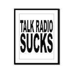 Talk Radio Sucks Framed Panel Print