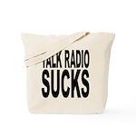 Talk Radio Sucks Tote Bag