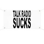 Talk Radio Sucks Banner