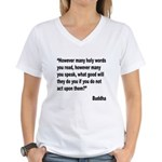 Buddha Holy Words Quote (Front) Women's V-Neck T-S