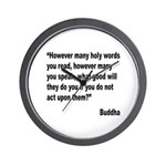 Buddha Holy Words Quote Wall Clock