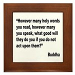 Buddha Holy Words Quote Framed Tile