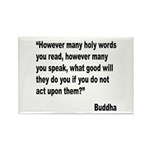 Buddha Holy Words Quote Rectangle Magnet (10 pack)