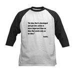 Buddha Idea Into Action Quote Kids Baseball Jersey
