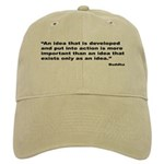 Buddha Idea Into Action Quote Cap