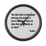 Buddha Idea Into Action Quote Large Wall Clock