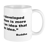Buddha Idea Into Action Quote Mug